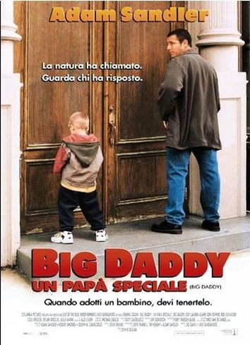 Big Daddy – Un papa speciale in streaming